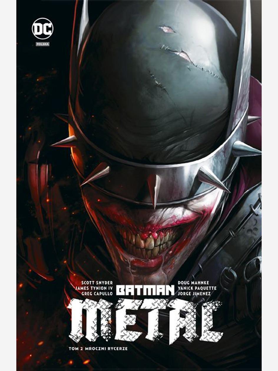 Batman Metal. Mroczni Rycerze. Tom 2